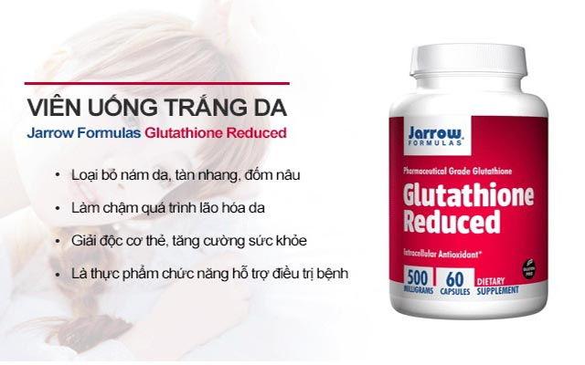 Thuốc glutathione nào tốt nhất