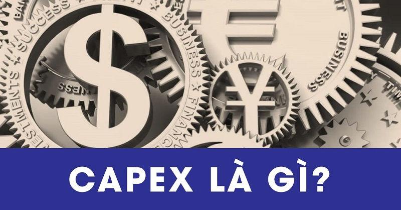 CapEx là gì?