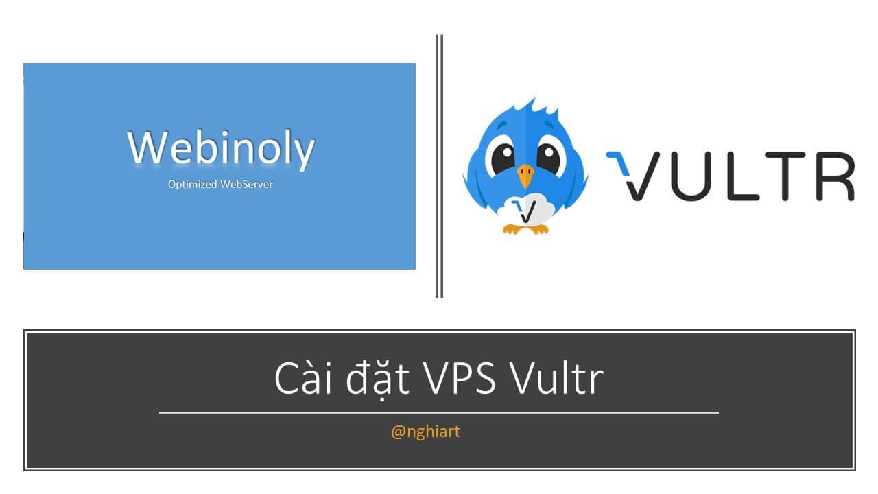 Cài đặt nền Webinoly chạy wordpress trên VPS Vultr • DIGITAL ...