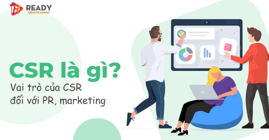 Hoạt động CSR là gì? Vai trò của nó trong PR, marketing ? | Ready ...