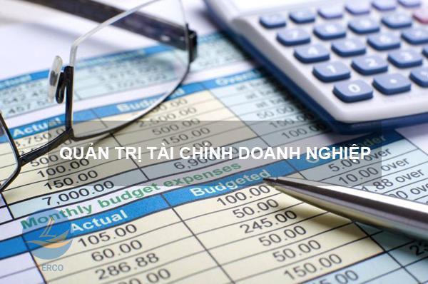 Quản trị tài chính doanh nghiệp – Mục tiêu, vai trò và chức năng ...